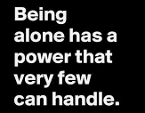 being alone quote